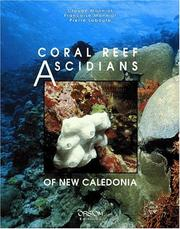Cover of: Coral reef ascidians of New Caledonia | Claude Monniot