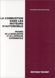 Cover of: La combustion dans les moteurs d'automobile