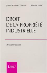 Cover of: Droit de la proprieté industrielle