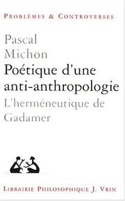 Cover of: Poétique d'une anti-anthropologie