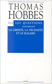 Cover of: The questions concerning liberty, necessity, and chance
