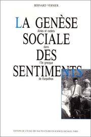 Cover of: La genèse sociale des sentiments