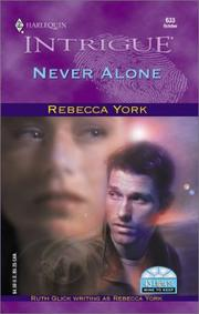 Cover of: Never Alone (43 Light Street/Mine To Keep)