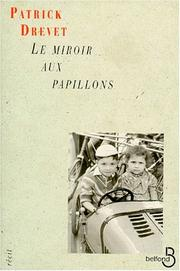 Cover of: Le miroir aux papillons