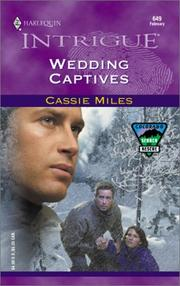 Cover of: Wedding Captives (Colorado Search And Rescue) | Cassie Miles