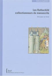 Cover of: Les Rothschild, collectionneurs de manuscrits