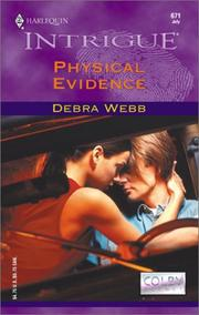 Cover of: Physical Evidence  (Colby Agency) (Harlequin Intrigue, No. 671) | Debra Webb