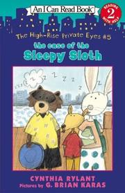 Cover of: The High-Rise Private Eyes #5: The Case of the Sleepy Sloth (I Can Read Book 2)