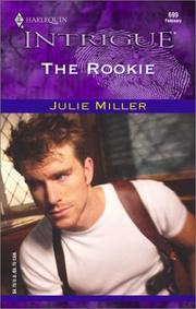 Cover of: The Rookie  (The Taylor Clan) | Julie Miller