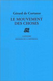 Cover of: Le mouvement des choses