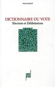 Cover of: Dictionnaire du vote