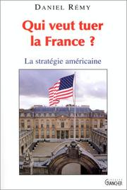 Cover of: Qui veut tuer la France?