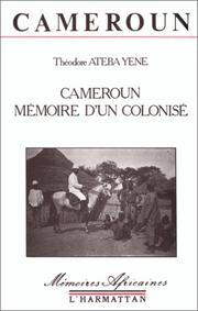 Cover of: Cameroun, mémoire d'un colonisé