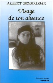 Cover of: Visage de ton absence