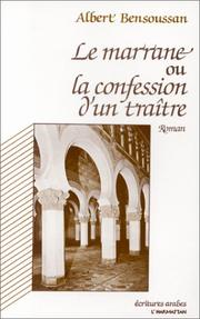 Cover of: Le marrane, ou, La confession d'un traître
