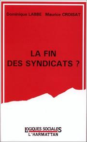 Cover of: La fin des syndicats?