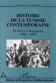 Cover of: La Tunisie de Ferry à Bourguiba