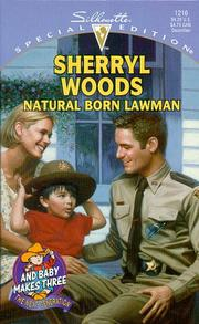 Cover of: Natural Born Lawman (And Baby Makes Three: The Next Generation): The Next Generation)