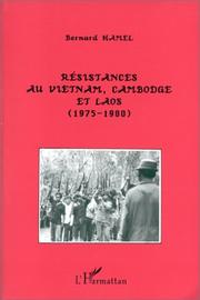 Cover of: Résistances au Vietnam, Cambodge et Laos, 1975-1980