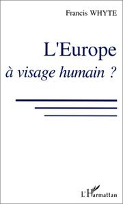 Cover of: L' Europe à visage humain?