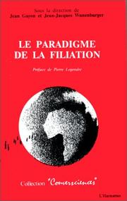 Cover of: Le paradigme de la filiation