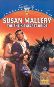 Cover of: The Sheik's Secret Bride (Desert Rogues, No. 3)