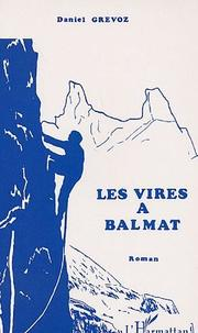 Cover of: Les vires a Balmat
