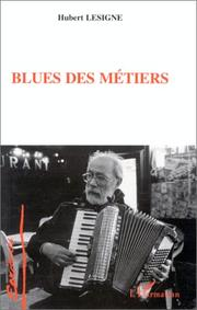 Cover of: Blues des métiers