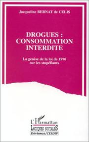 Cover of: Drogues: Consommation interdite