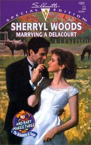 Marrying a Delacourt by Sherryl Woods