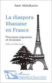 Cover of: La diaspora libanaise en France