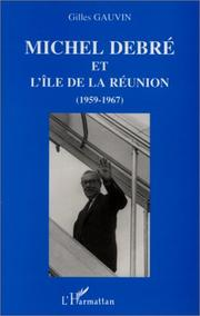 Cover of: Michel Debré  et l'Ile de la Réunion (1959-1967)