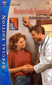 Unexpectedly Expecting ! (Lone Star Canyon) by Susan Mallery