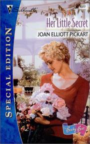 Cover of: Her Little Secret (The Baby Bet) (Silhouette Special Edition) | Joan Elliott Pickart