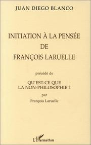 Cover of: Initiation à la pensée de F. Laruelle