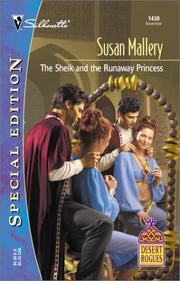 Cover of: The Sheikh and the Runaway Princess (Desert Rogues, No. 4) |