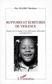 Cover of: Ruptures et écritures de violence