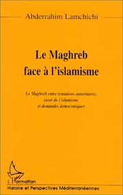 Cover of: Le Maghreb face à l'islamisme