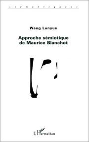 Cover of: Approche sémiotique de Maurice Blanchot