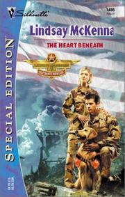 Cover of: The Heart Beneath  (Morgan's Mercenaries: Ultimate Rescue) (Silhouette Special Edition, 1486): Ultimate Rescue)