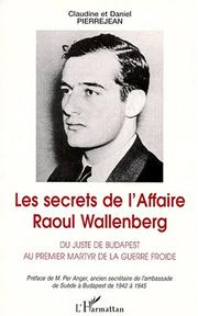 Cover of: Les secrets de l'affaire Raoul Wallenberg
