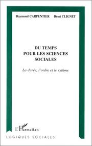 Cover of: Du temps pour les sciences sociales