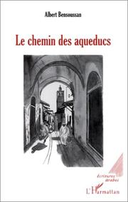Cover of: Le chemin des aqueducs