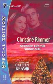 Cover of: Scrooge and the Single Girl  (The Sons of Caitlin Bravo) | Christine Rimmer