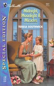 Cover of: Midnight, Moonlight & Miracles | Teresa Southwick