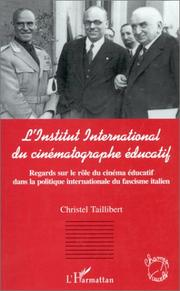 Cover of: L' Institut international du cinématographe éducatif