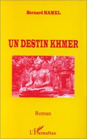 Cover of: Un destin khmer