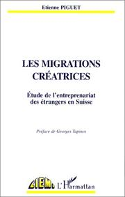 Cover of: Les migrations créatrices