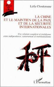 Cover of: La Chine et le maintien de la paix et de la sécurité internationales