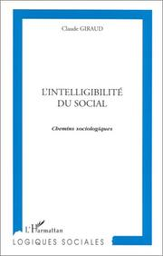 Cover of: L' intelligibilité du social